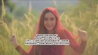 Video Lagu terbaru Bersyukurlah cita citata download MP3, 3GP, MP4, WEBM, AVI, FLV November 2018