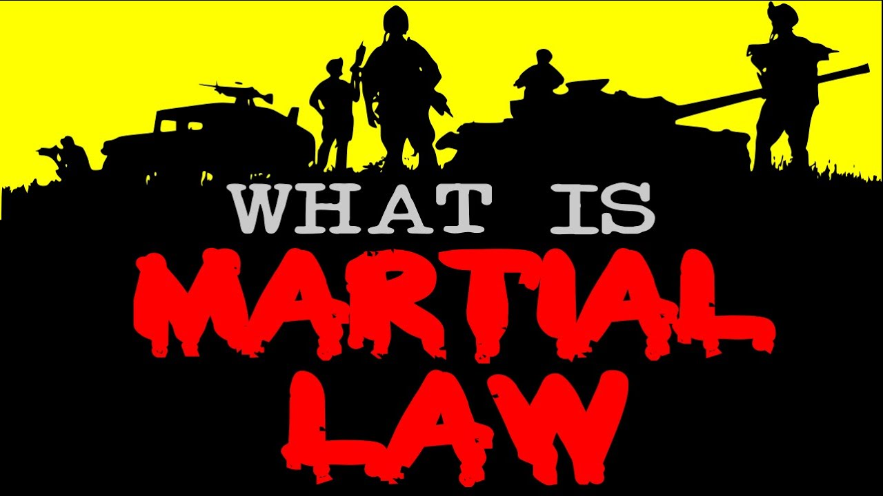 What Is Martial Law Youtube