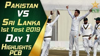 Pakistan vs Sri Lanka 2019 | Full Highlights Day 1 | 1st Test Match | PCB