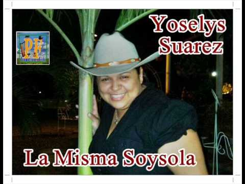 Yoselys Suarez - La Misma Soysola