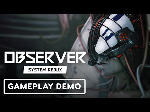 Observer System Redux - Exclusive Gameplay Demo | Summer of Gaming 2020