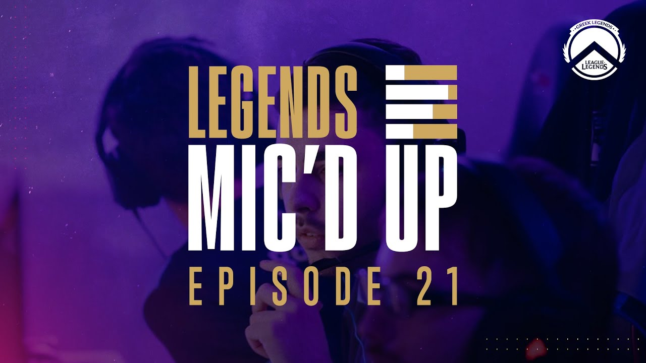 Legends Mic'd Up - Ep.21 + Bonus