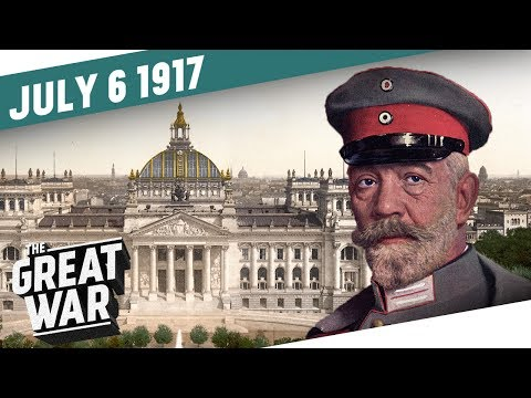 Turmoil In The Reichstag - The Kerensky Offensive I THE GREAT WAR Week 154