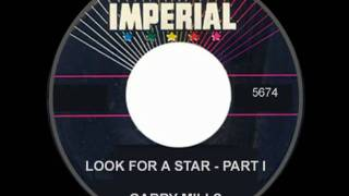 GARRY MILLS - Look for a Star: Part 1 of the Three-Part Story
