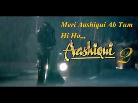 Meri Aashiqiu Ab Tum Hi Ho, Original Karaoke With Lyrics,Aashiqiu2,