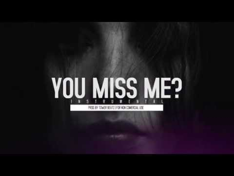 You Miss Me - Instrumental Sad Piano | Emotional R&B Beat | Prod. Tower Beatz