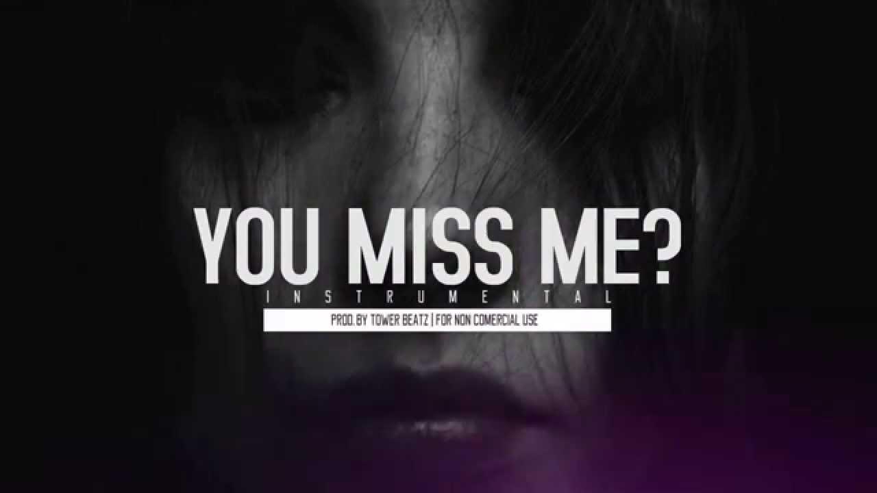 You Miss Me Instrumental Sad Piano Emotional Rb Beat Prod