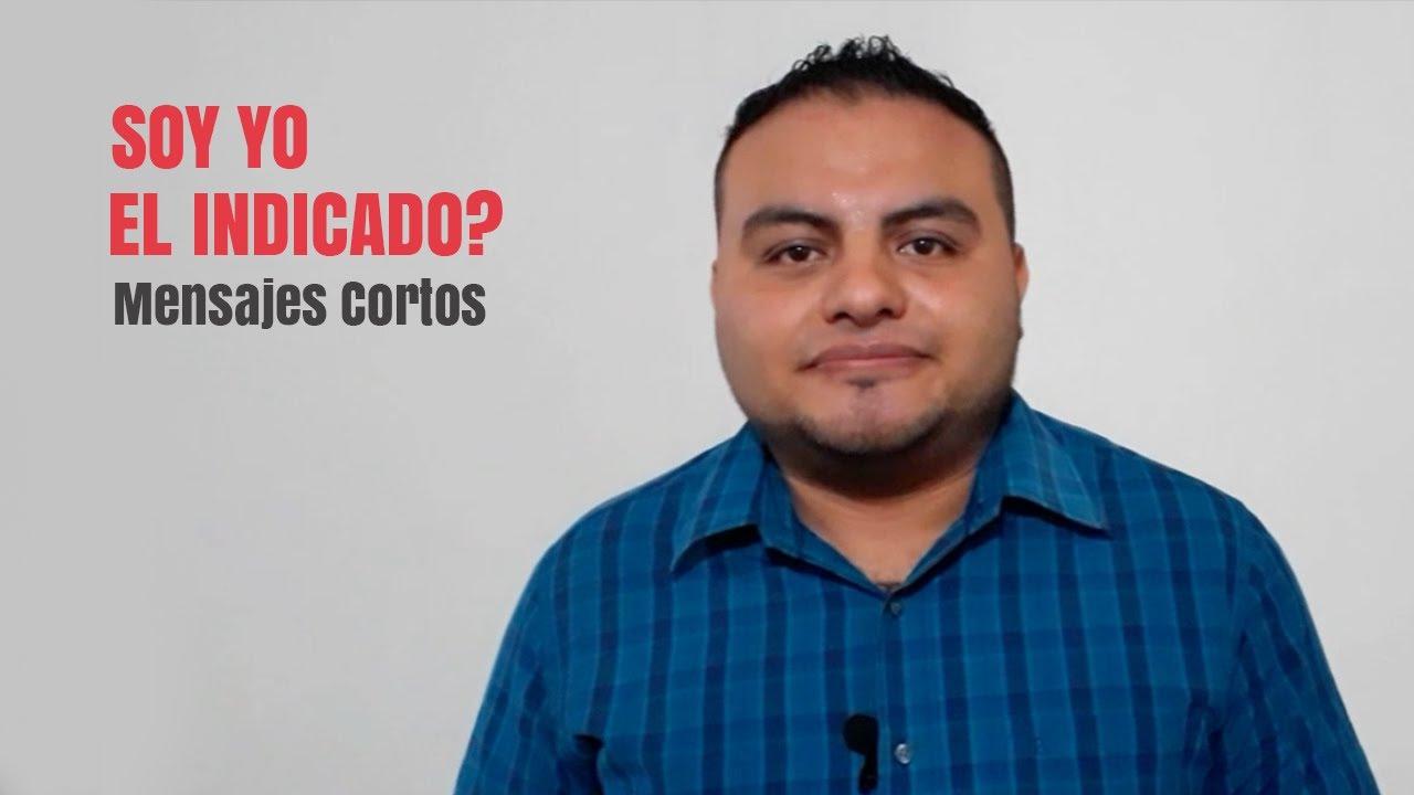 SOY YO EL INDICADO?