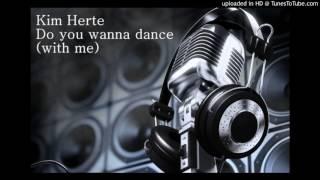 Kim Herte - Do you wanna dance (with me)