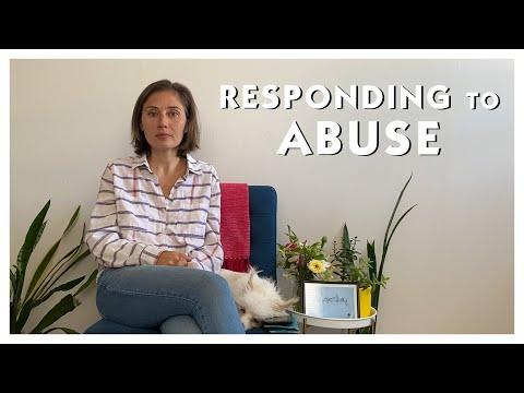 Responding to Abuse -- may be triggering