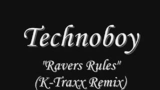 Technoboy - Ravers Rules (K-Traxx Remix)