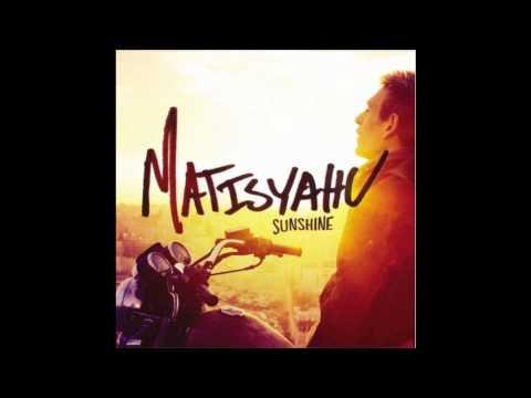 Matisyahu - Sunshine (Album Version)
