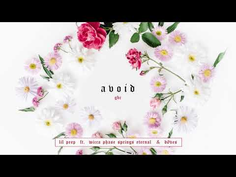 Avoid - Lil Peep Ft. Wicca Phase Springs Eternal & Døves [A