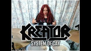 Kreator   System Decay / Drum Cover by Zelynne Drum Bass