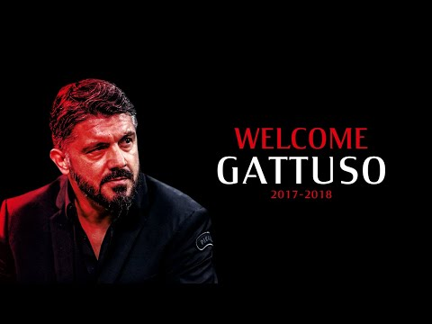 WELCOME GATTUSO ! NEW ACMILAN COACH 2017-2018 | MilanActu HD