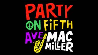 Mac Miller Party On Fifth Ave Bass Boosted