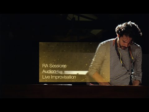 RA Sessions: Audion - Live Improvisation | Resident Advisor