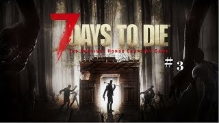 I Don't Even Know | 7 Days To Die # 2