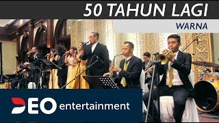 50 Tahun Lagi - Warna at Hotel Bidakara Jakarta | Cover By Deo Entertainment All Star