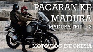 Pacaran Ke Madura / Madura Trip pt. 1 - BMW R1200GS Indonesia #motovlog 99