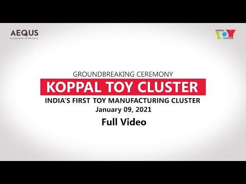 Groundbreaking Ceremony of Aequs' Koppal Toy Cluster (January 09, 2021) - Full Video