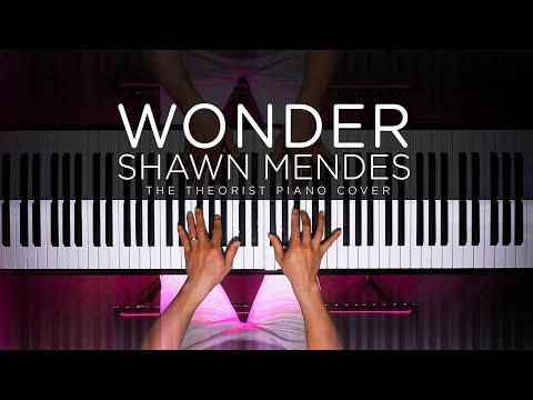 Shawn Mendes - Wonder   The Theorist Piano Cover