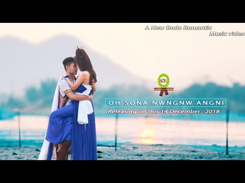 Oh Sona Nwngnw Angni II A New Official Bodo Video Song 2018-19 by SJB Creation