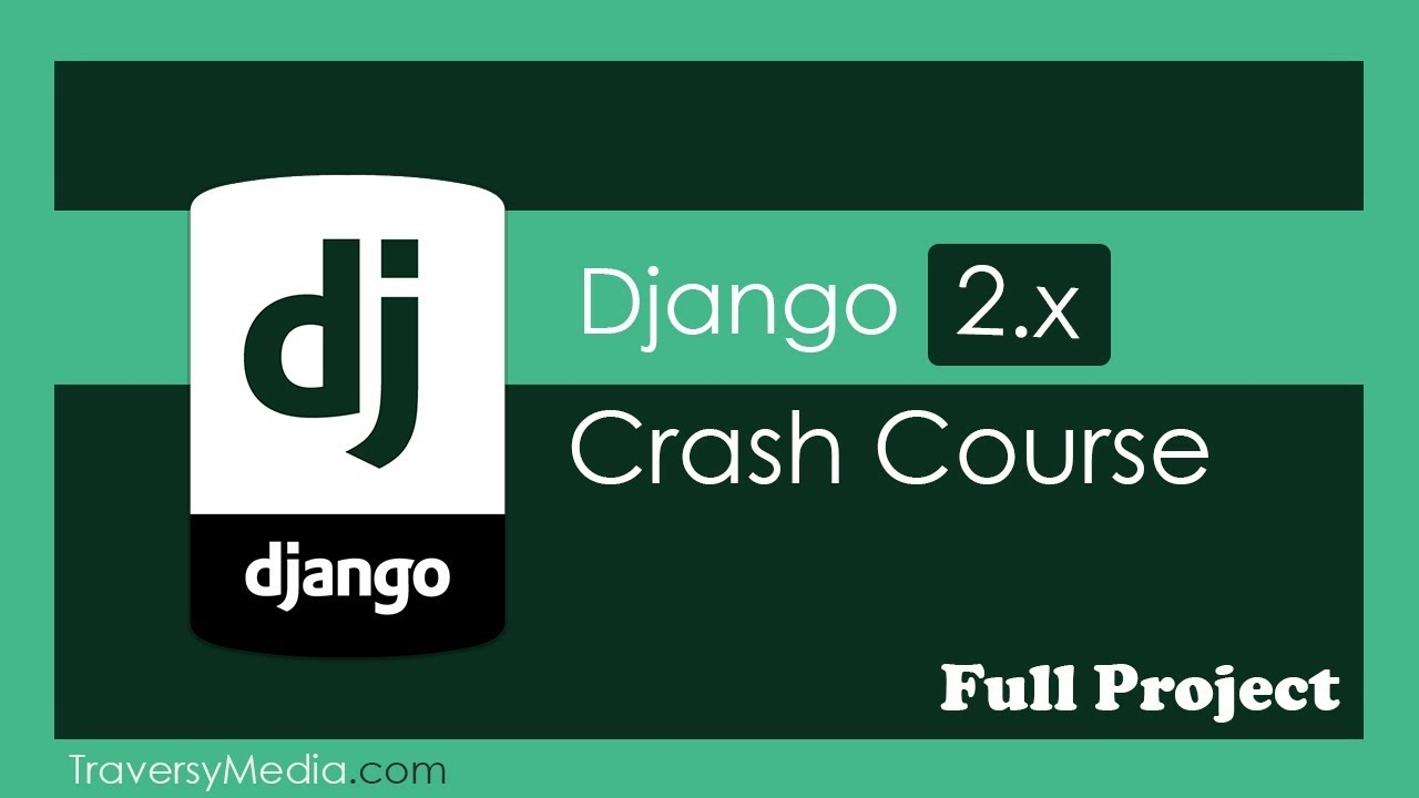 Python Django Crash Course 2019