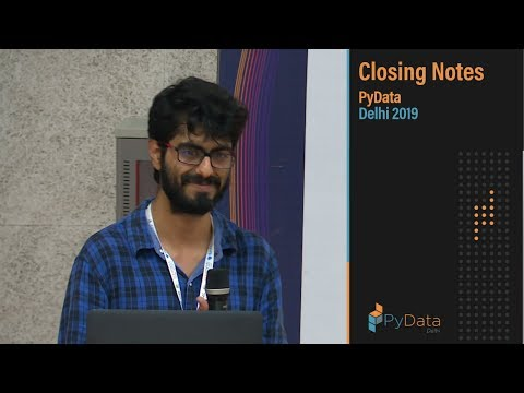 Image from Closing Notes PyData Delhi 2019