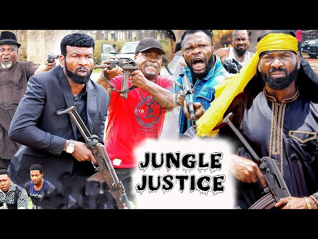 JUNGLE JUSTICE 3&4 (NEW MOVIE) - LATEST NIGERIAN NOLLYWOOD MOVIE