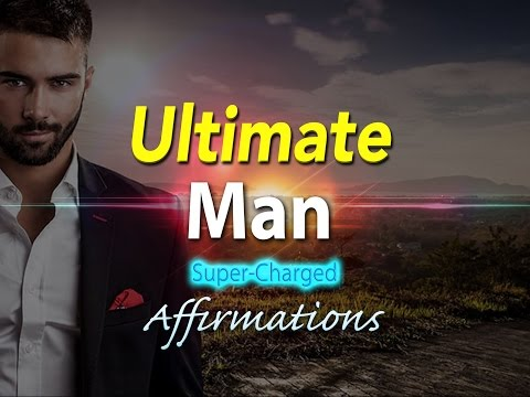 Ultimate Man - I AM a Force of Success - Super-Charged Affirmations