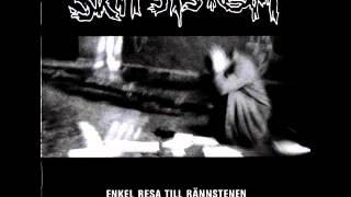 SKITSYSTEM - ENKEL RESA TILL RANNSTENEN (FULL ALBUM)