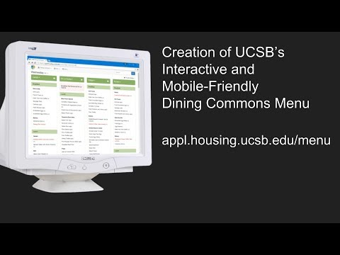 UCCSC 2016 - Creation of UCSB's Interactive and Mobile-Friendly Dining Commons Menu - Gary Scott