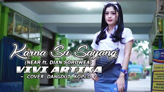 Download lagu KARNA SU SAYANG Cover VIVI ARTIKA MP3