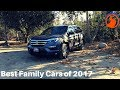 The BEST Family Cars of 2017!
