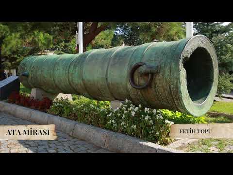 Ata Mirası | Fetih Topu