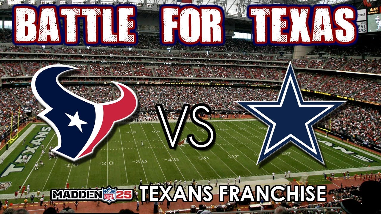 BATTLE FOR TEXAS - MADDEN 25 - Houston Texans vs. Dallas ...