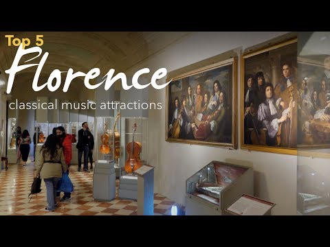 Florence, Italy: Classical Music Attractions (Top 5)