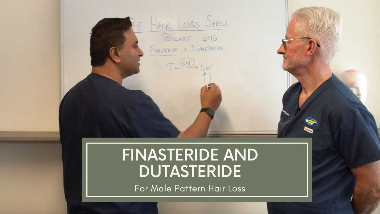 Finasteride And Dutasteride For Male Pattern Hair Loss Youtube