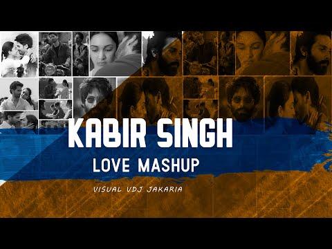 Kabir Singh Love Mashup 2019   Kabir Singh Romantic Mashup    DJ Ricky & DJ Zoe   VDJ Jakaria