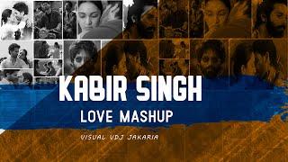 Kabir Singh Love Mashup 2019 Kabir Singh Romantic Mashup DJ Ricky DJ Zoe VDJ Jakaria