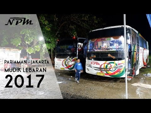 MUDIK LEBARAN 2017 PARIAMAN - PULOGEBANG