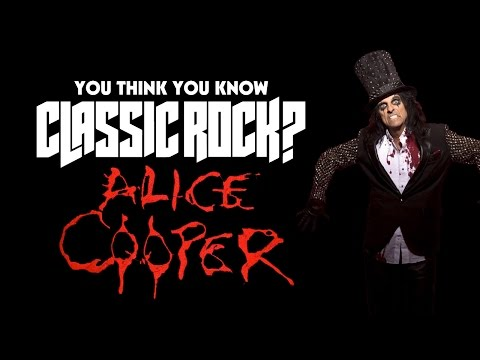 Alice Cooper - You Think You Know Classic Rock?