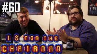 10 for the Chairman: Episode 60 (2015.07.20)