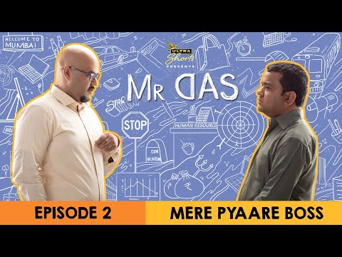 Mr. Das | Web Series | Episode 2 -  Mere Pyaare Boss | Cheers!