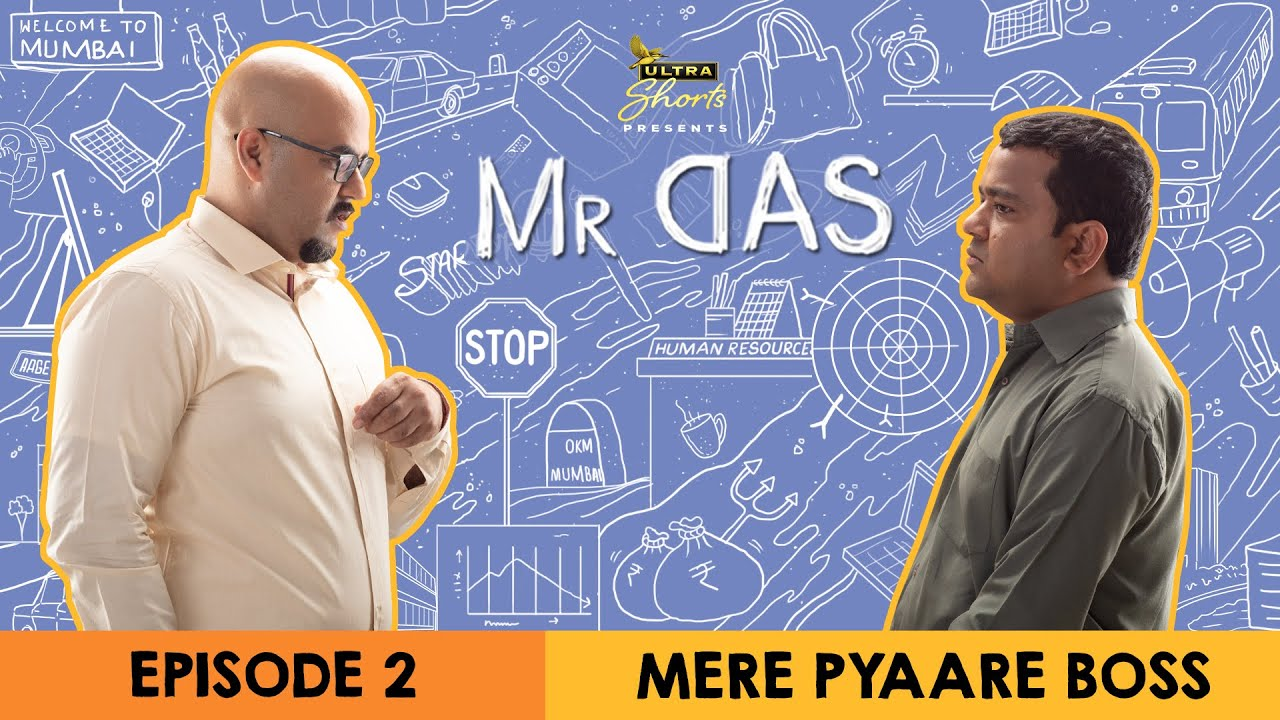 Download Mr. Das | Web Series | Episode 2 -  Mere Pyaare Boss | Cheers!