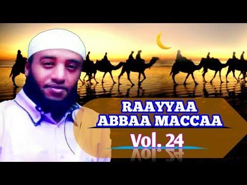 USTAZ RAAYYAA ABBAA MACCAA Vol.24 Afaan Oromoo Nashidaa