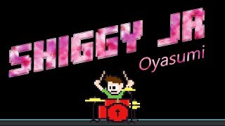 An absolutely rockin' track from SHIGGY JR, here's OYASUMI! Origina...