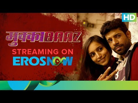 Mukkabaaz Full Movie Streaming On Eros Now...