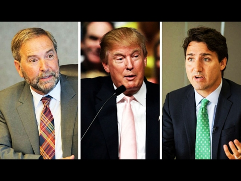 Trump's 'Facist Behavior': Canadian NDP Leader Mulcair Calls Out Trudeau for Weakness Against Trump